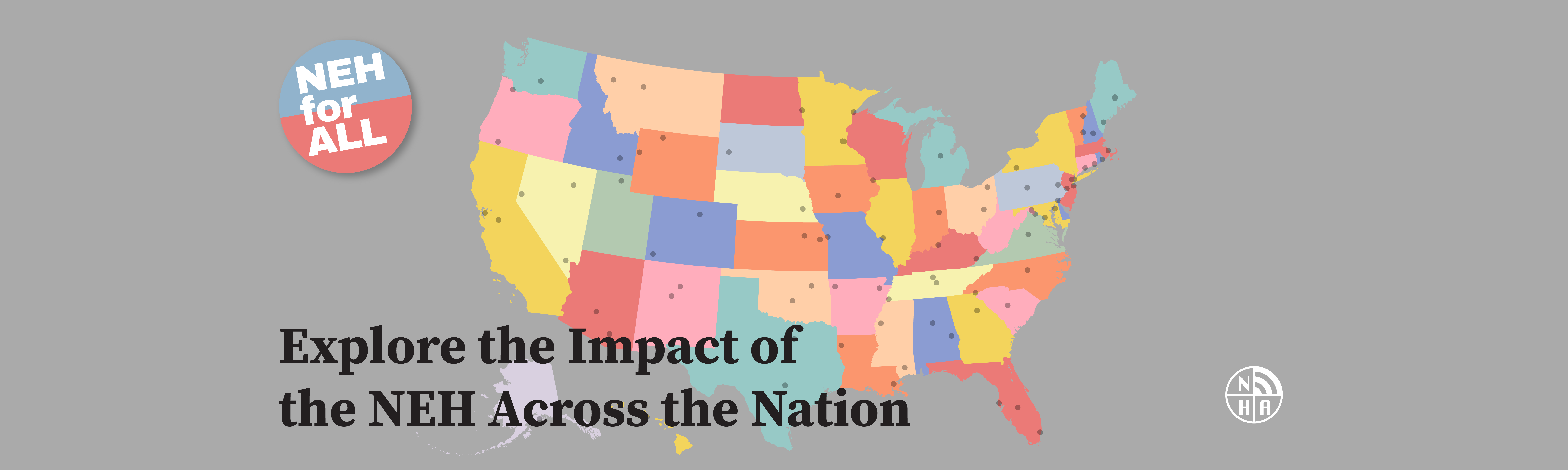 Explore the NEH's impact across the country!