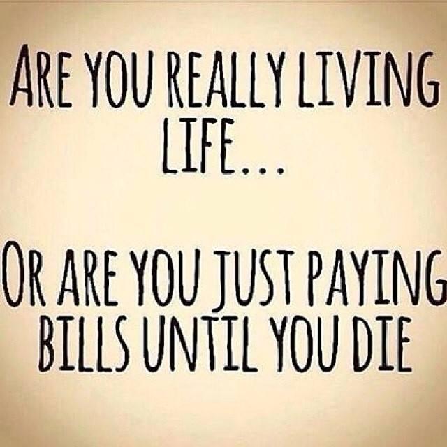 are_you_really_living_life.jpg