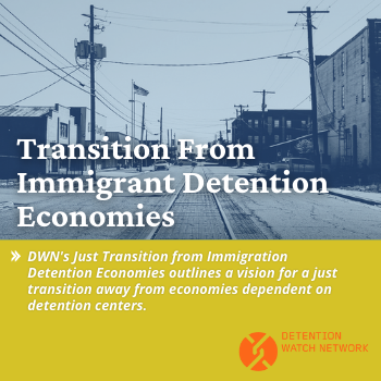 Transition From Immigrant Detention Economies
