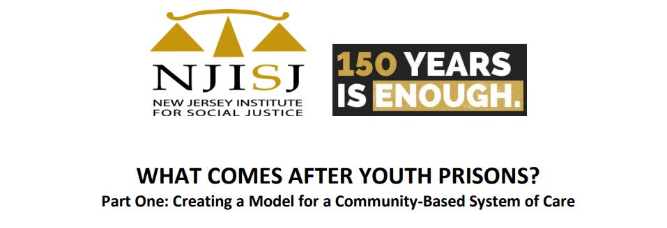 REPORT: What Comes After Youth Prisons?