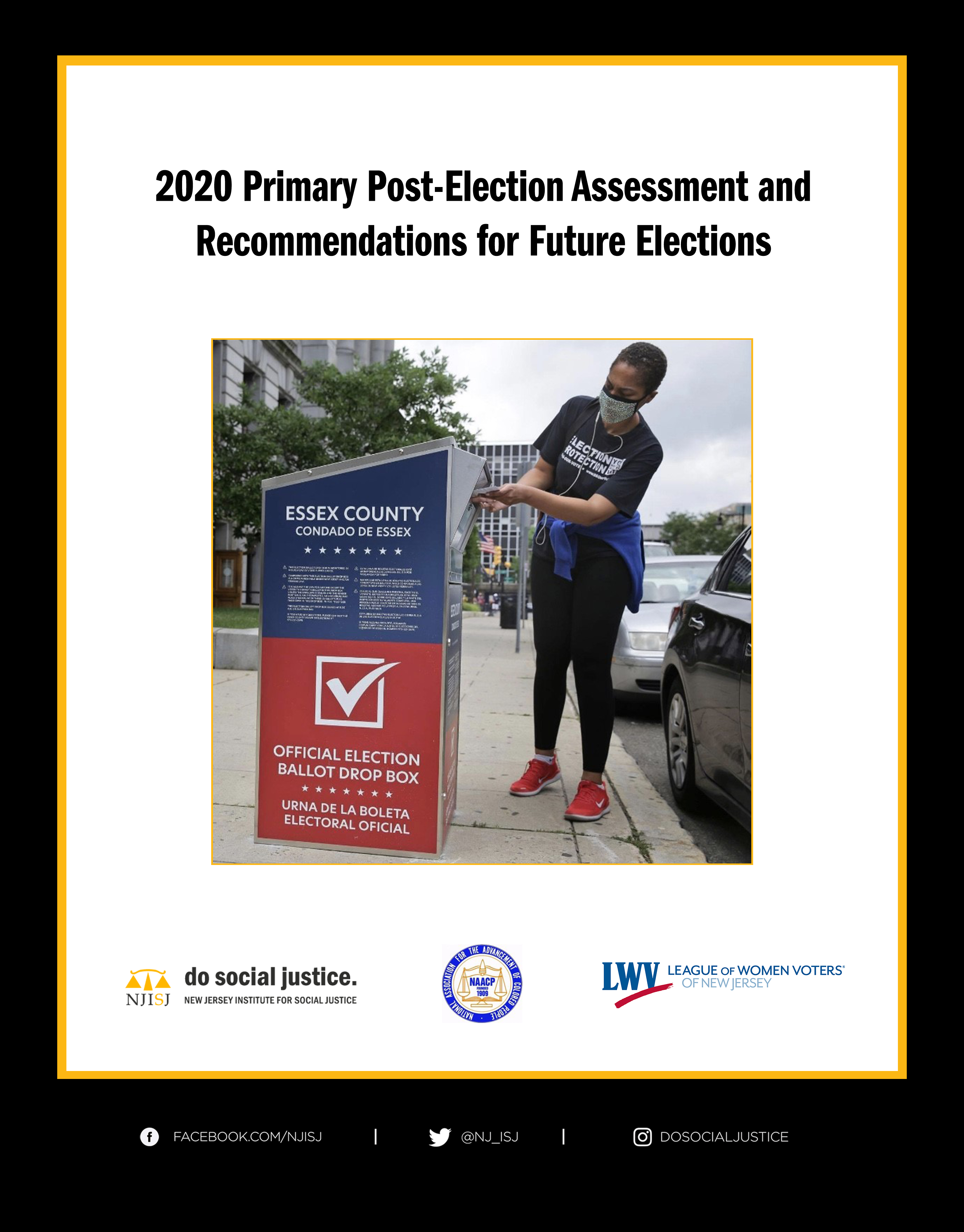 Click here to read our assessment and recommendations for future elections