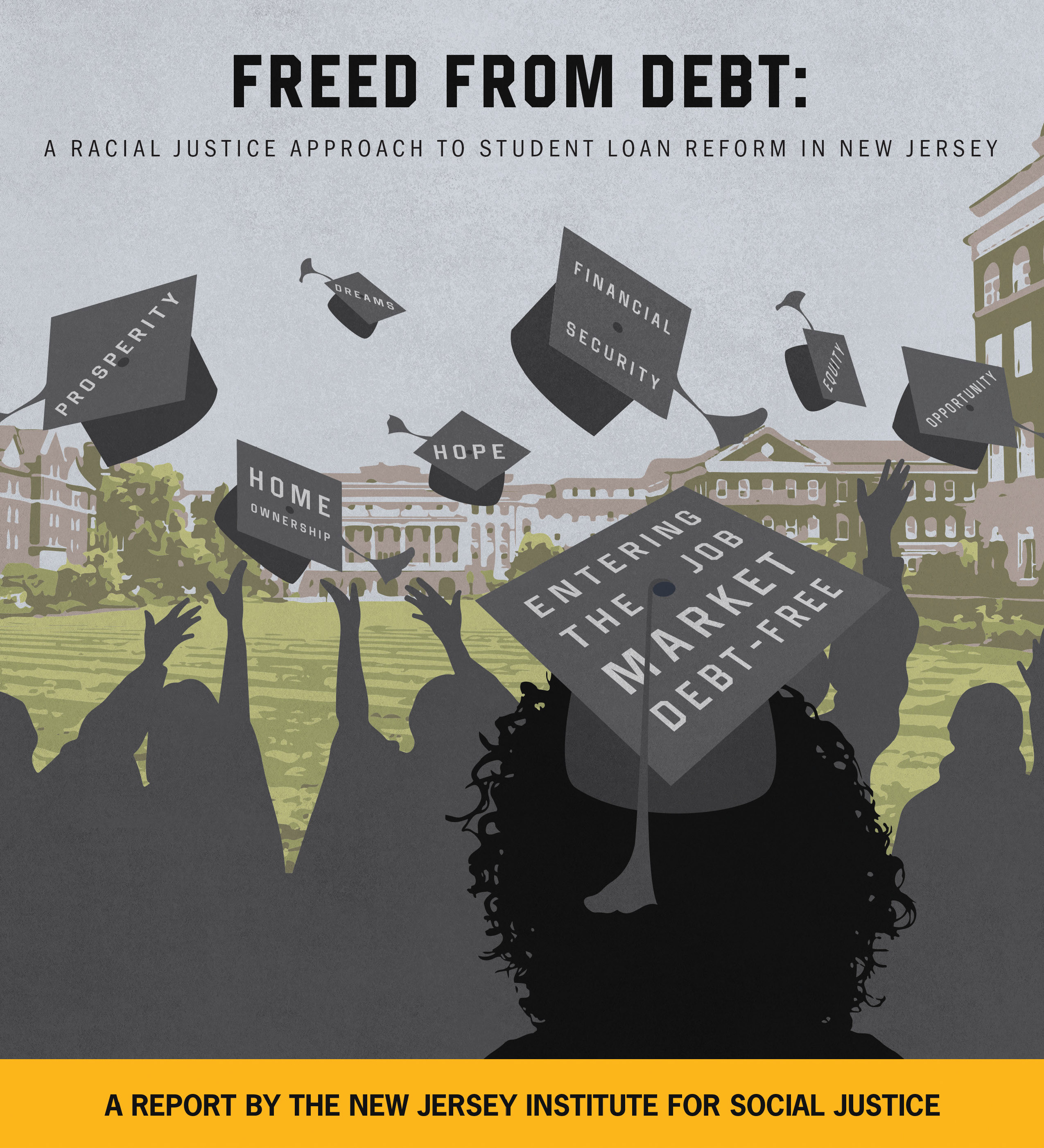 A Racial Justice Approach to Student Loan Reform in New Jersey. Read it HERE
