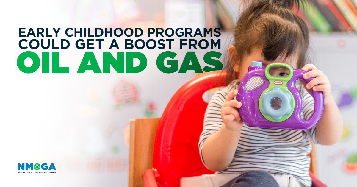 NM early childhood fund could get oil-powered takeoff - New Mexico Oil & Gas Association