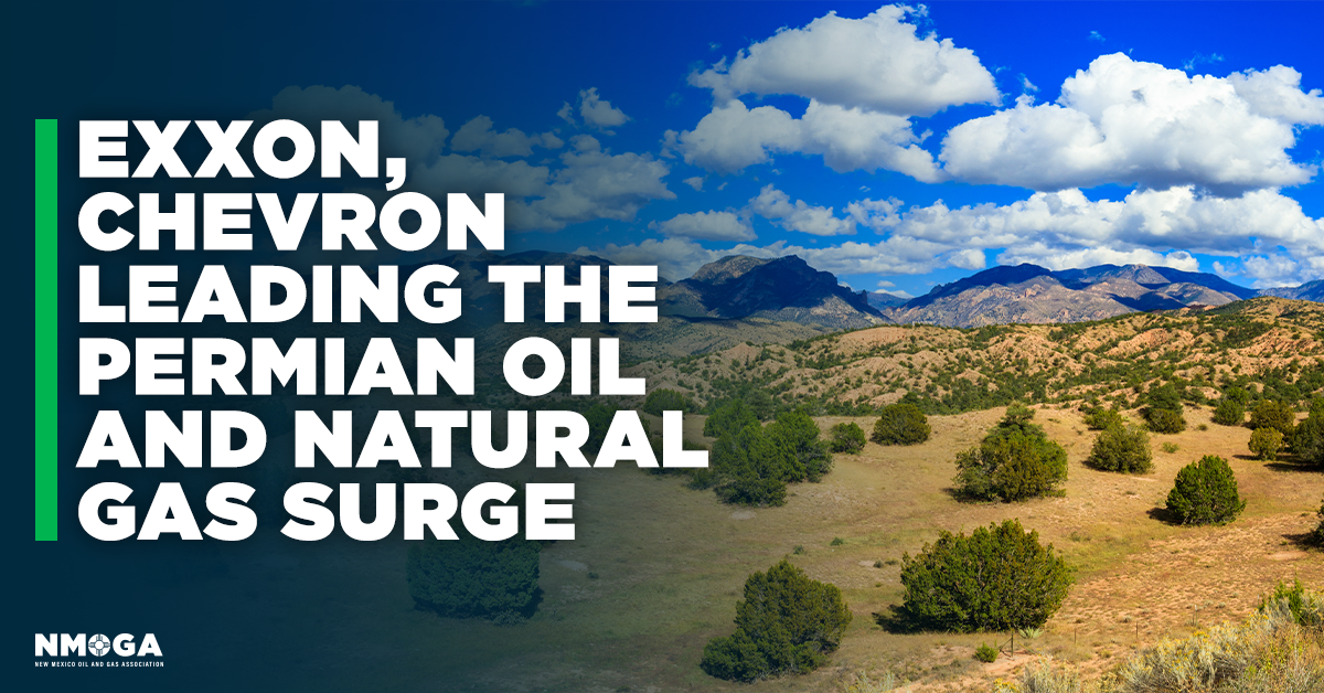 Exxon, Chevron Leading The Permian Oil And Natural Gas Surge