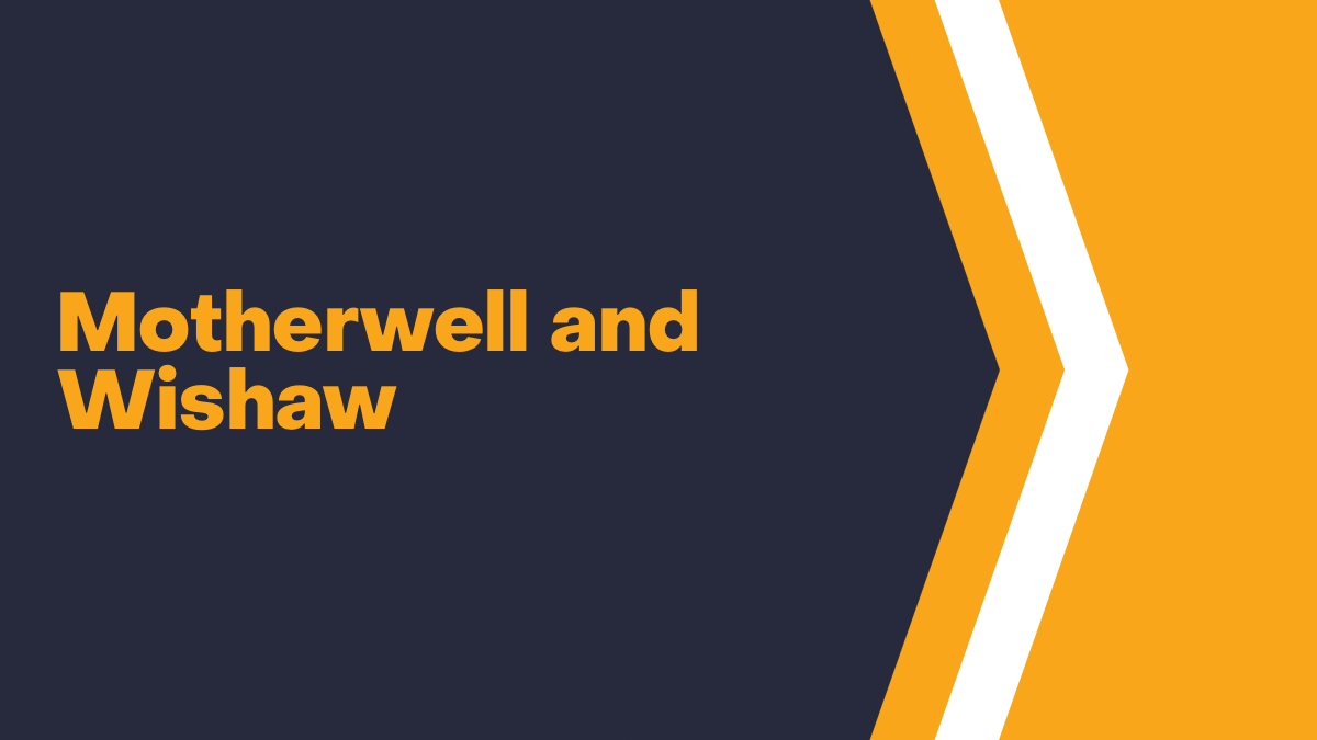 Motherwell and Wishaw