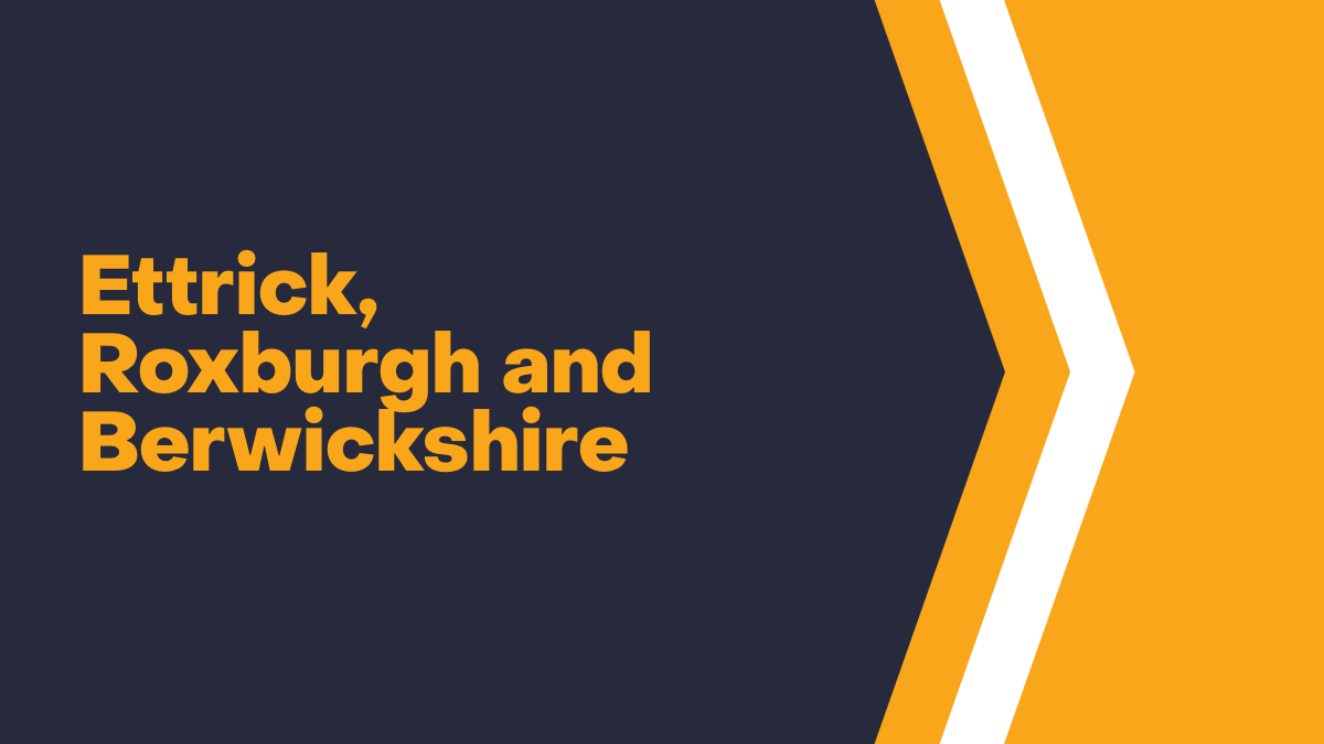 Ettrick, Roxburgh and Berwickshire
