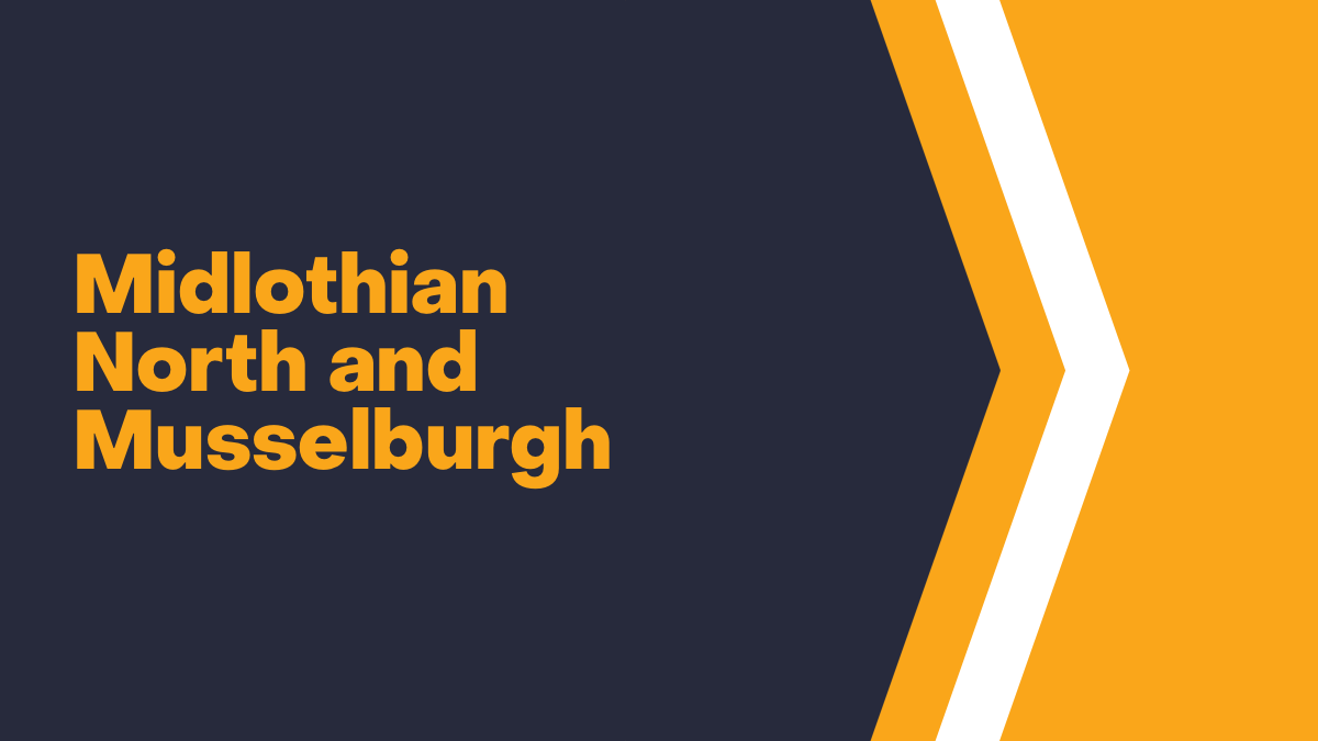 Midlothian North and Musselburgh