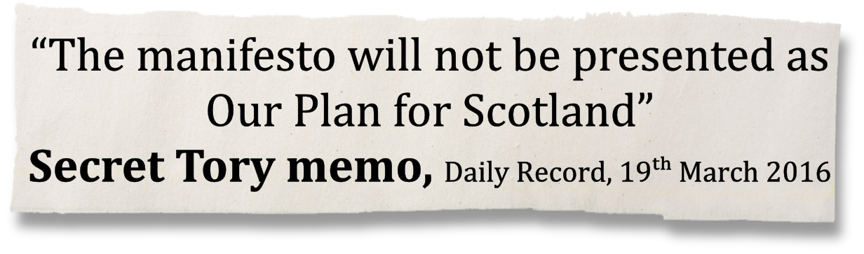 """The manifesto will not be presented as Our Plan for Scotland"""