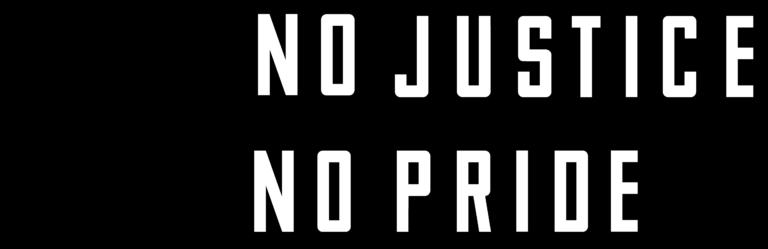 No Justice No Pride