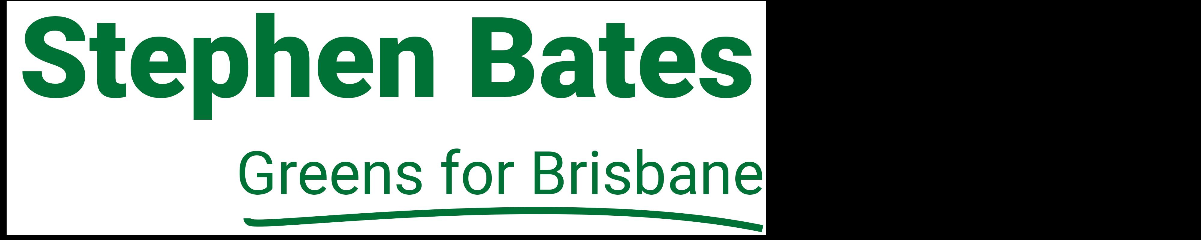 Stephen Bates for Brisbane