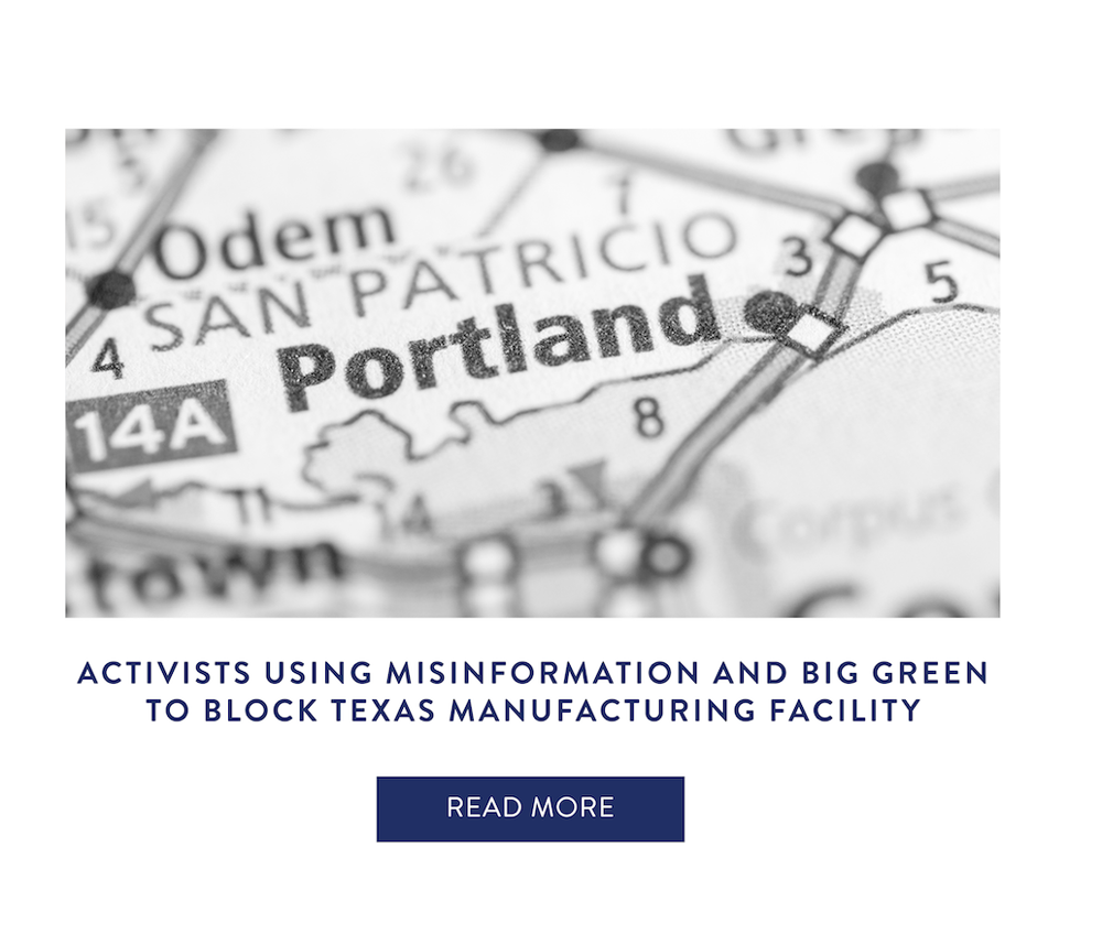 Activists Using Misinformation and Big Green to Block Texas Manufacturing Facility