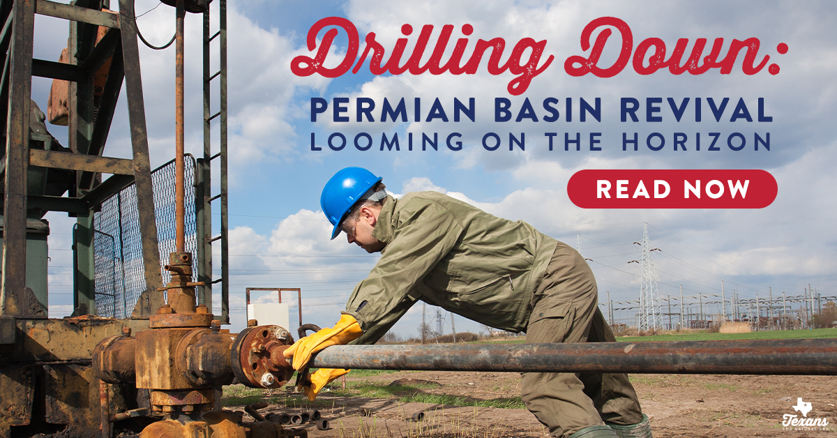 Drilling Down: Permian Basin revival looming on the horizon