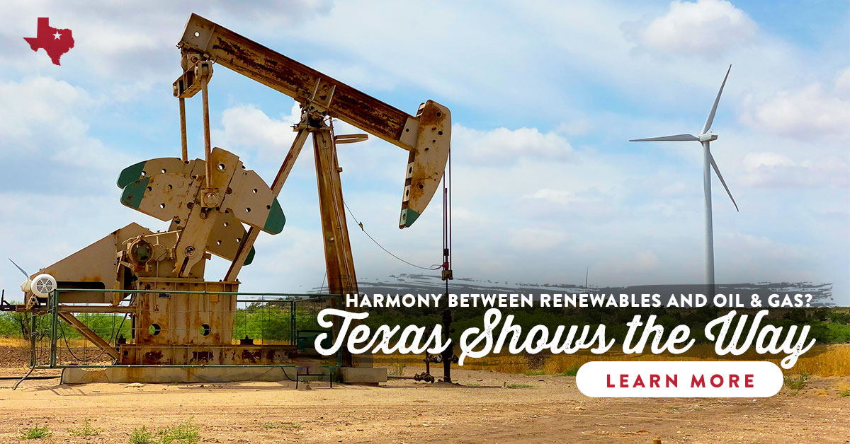 Harmony Between Renewables and Oil & Gas? Texas Shows the Way