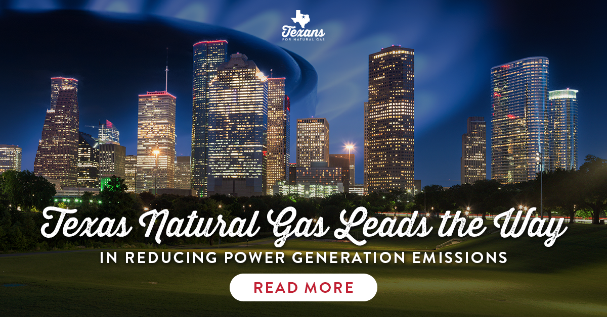 Texas Natural Gas Leads the Way in Reducing Power Generation Emissions