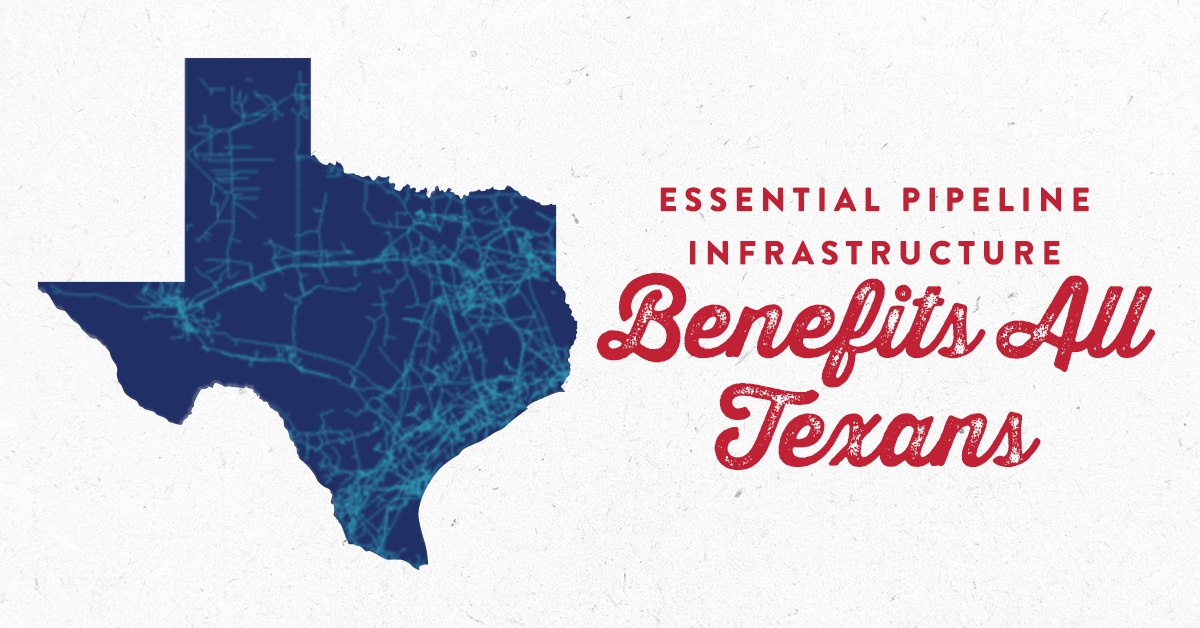 Essential Pipeline Infrastructure Benefits All Texans