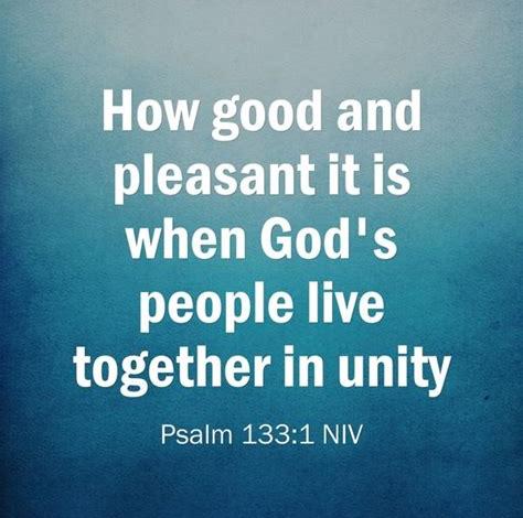 Psalm 133:1 (NIV)
