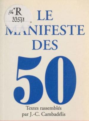 Le Manifeste des 50 parce que le FN n est pas une fatalite