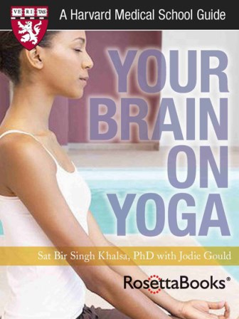 Your Brain on Yoga - a new eBook by Dr. Sat Bir Singh