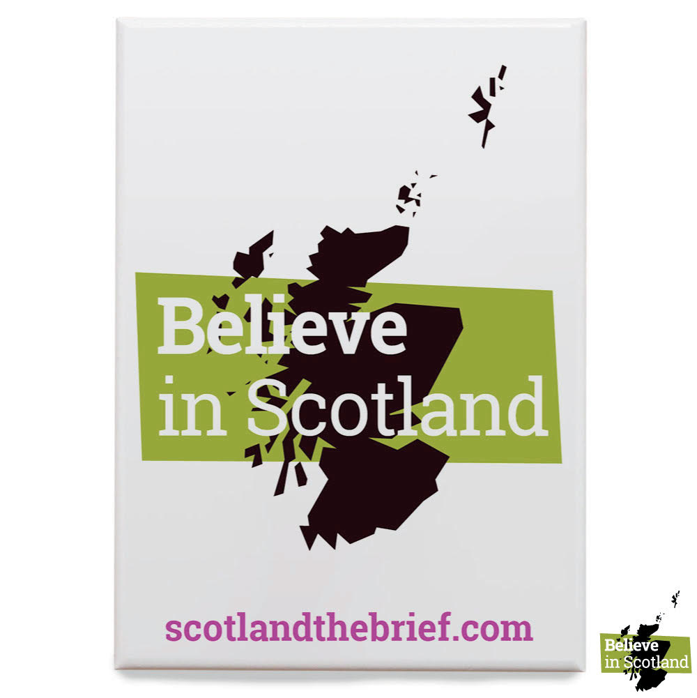 Believe in Scotland