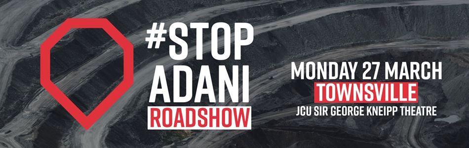 Townsville Stop Adani Roadshow