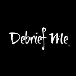 DeBrief Me
