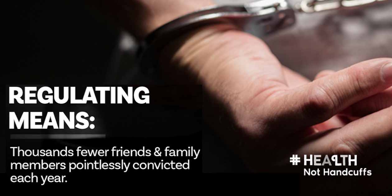 Regulating cannabis means thousands fewer friends and family pointlessly convicted each year
