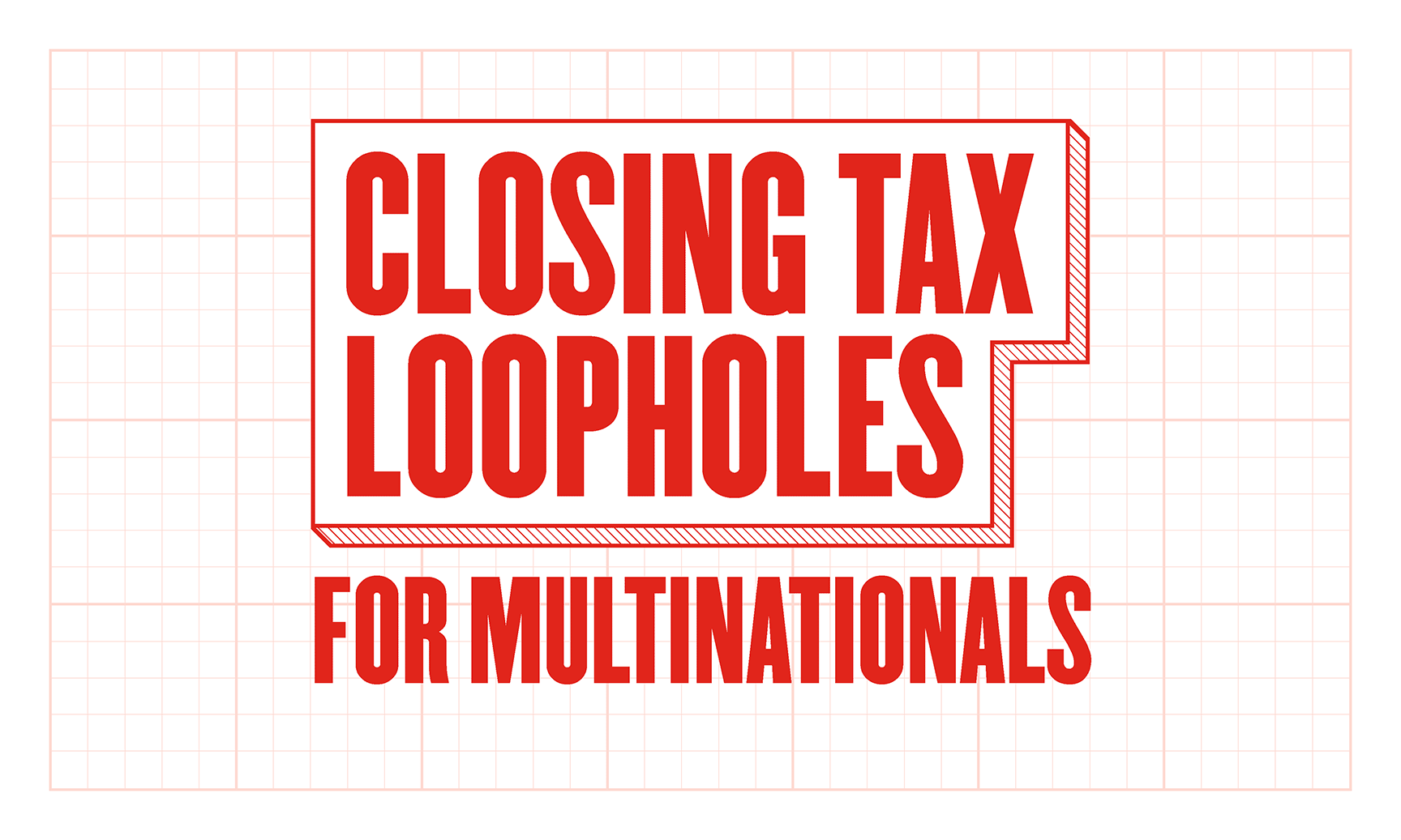 Closing tax loopholes for multinationals