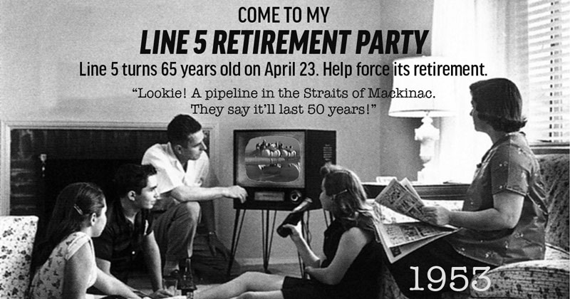 Come to My Line 5 Retirement Party
