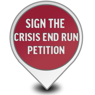 Sign the Crisis End Run Petition