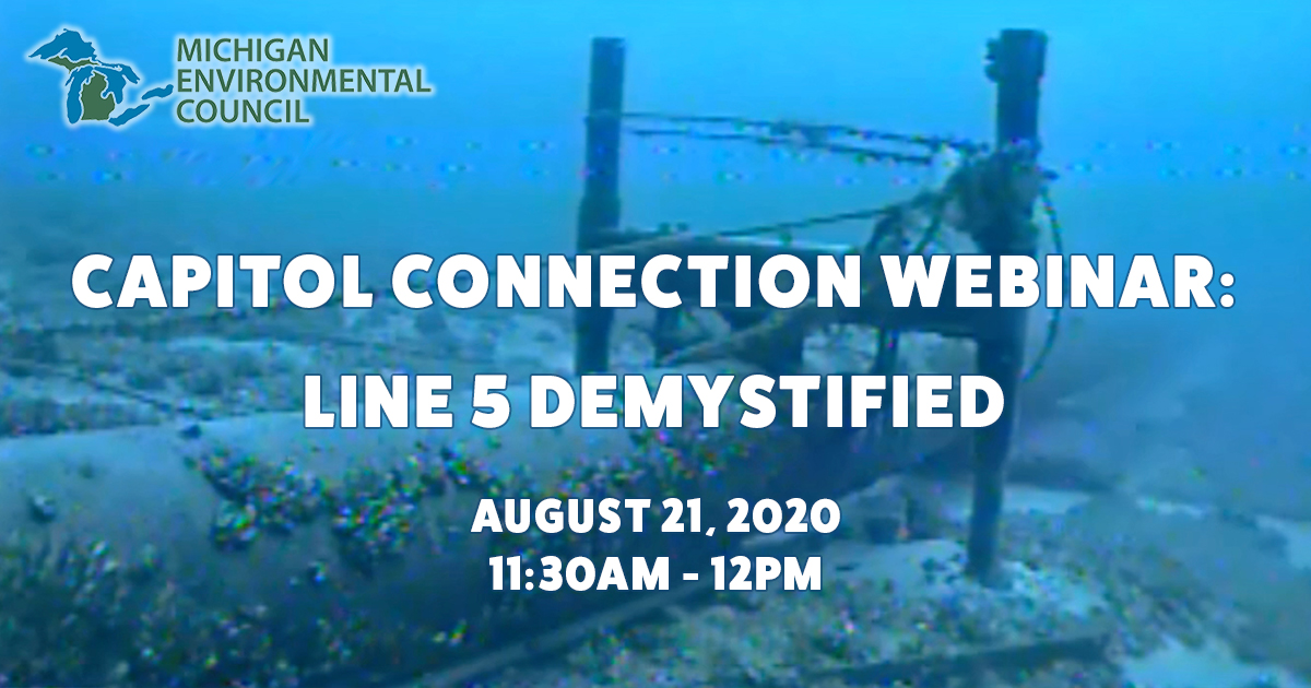Capitol Connection Webinar: Line 5 Demystified