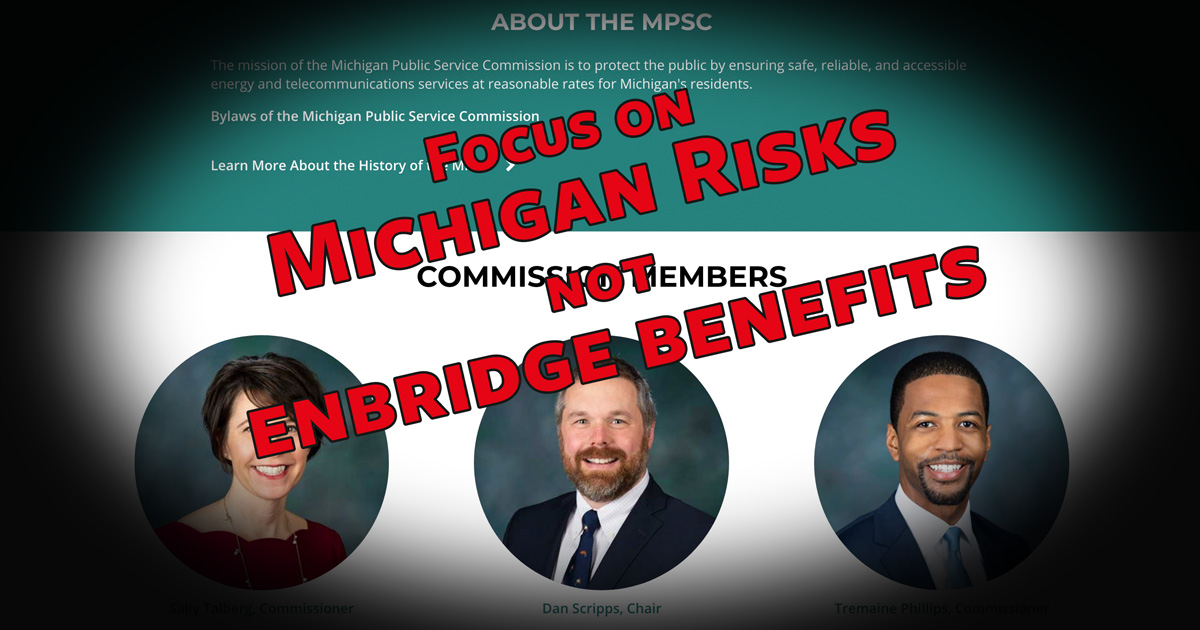 Focus on Michigan's Risk, not Enbridge Benefits