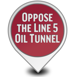 Oppose the Line 5 Oil Tunnel