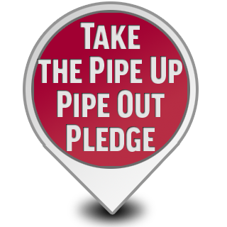 Take the Pipe Up Pipe Out Pledge