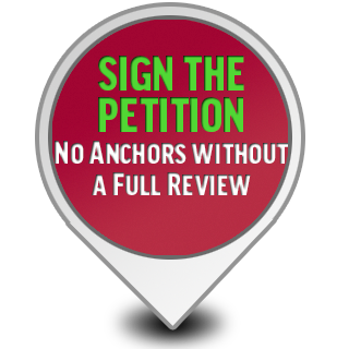 Sign the Petition - No Anchors Without A Review