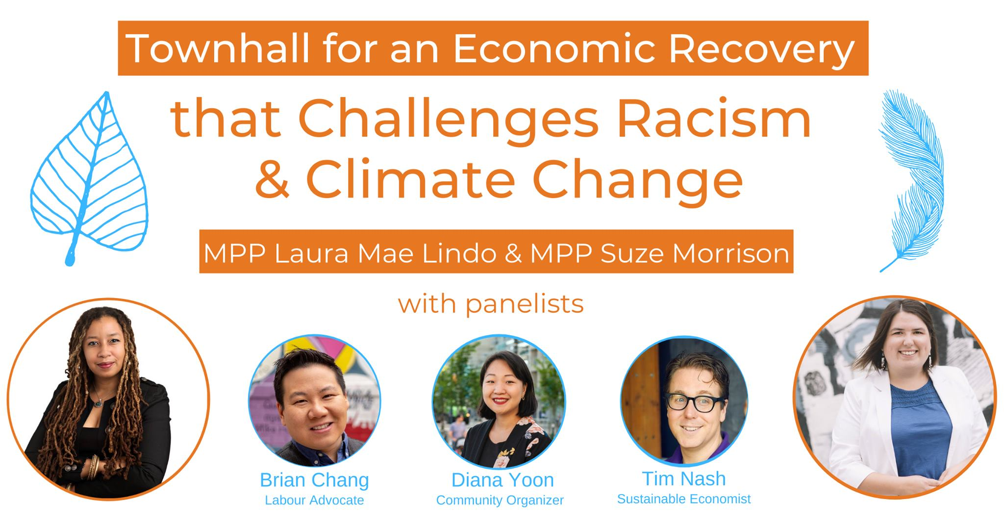 Poster for Townhall for an Economic Recovery that Challenges Racism and Climate Change. The poster includes pictures of the hosts and panelists. All event details are in the below text.