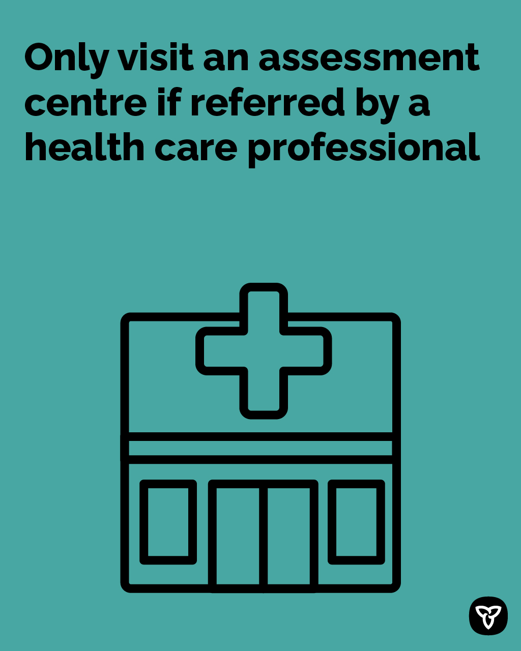 Public Health Tips: Only Visit an Assessment Centre if Referred By a Public health professional