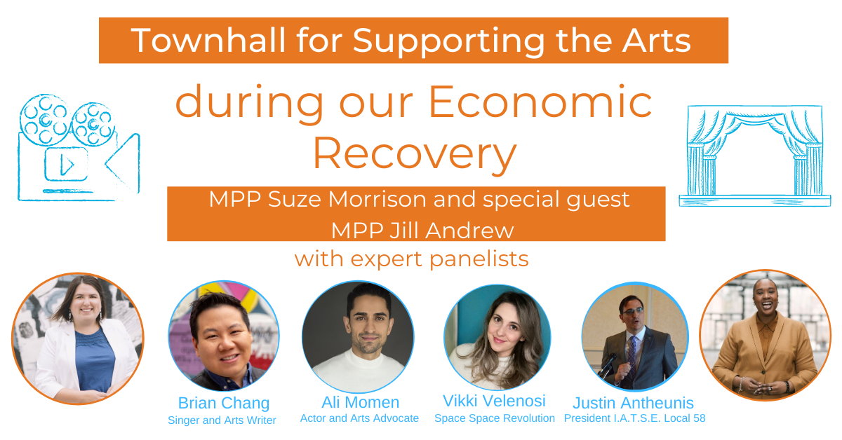 Join MPP Suze Morrison and MPP Jill Andrew on December 3, 2020 at 7pm online for a townhall about supporting the arts during the economic recovery from COVID-19