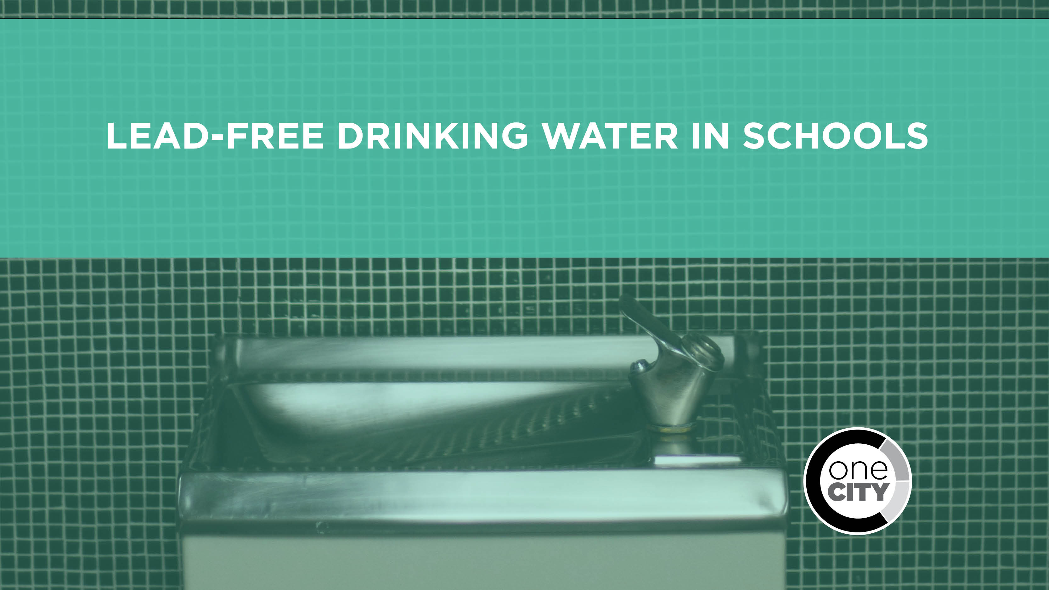 Image of a water fountain with text that reads: Lead-Free drinking water in schools
