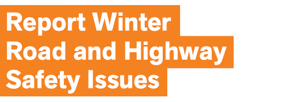 Report Winter Road and Highway Safety Issues