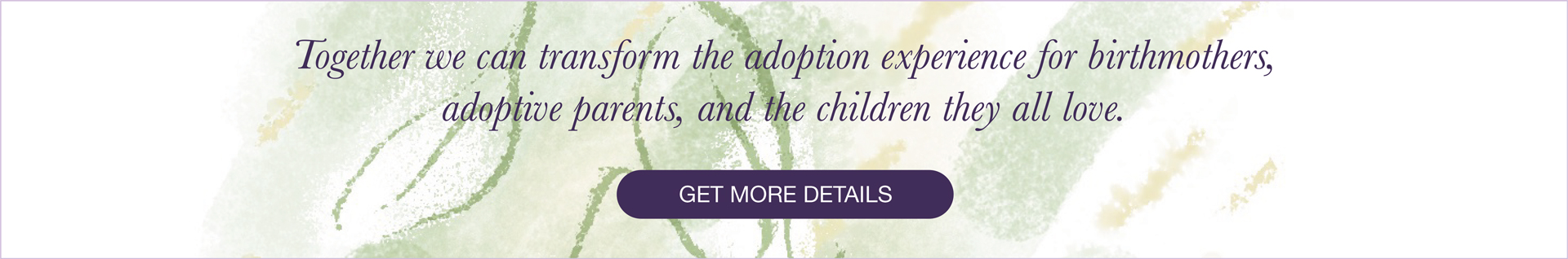 Photo to show how we can transform the adoption experience for birthmothers, adoptive parents, and the children involved.
