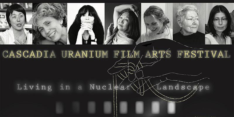 Cascadia_Uranium_Film_Arts_Festival_graphic.jpg