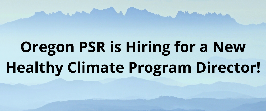 Oregon_PSR_is_Hiring_for_a_New_Healthy_Climate_Program_Director_cropped.png