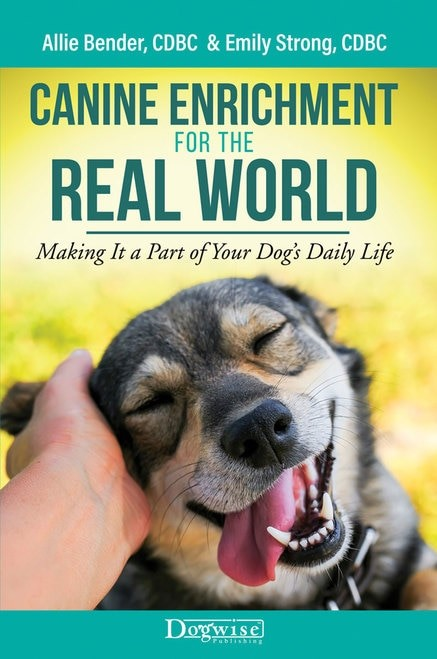 Cover of the book Canine Enrichment for the Real World