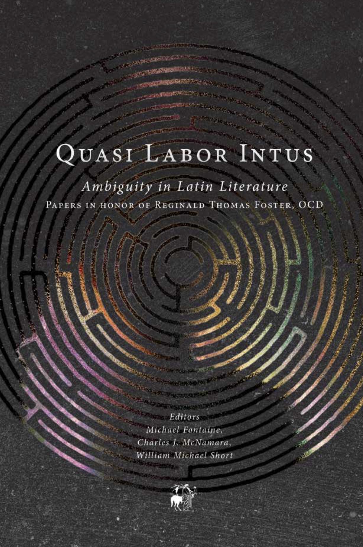Quasi Labor Intus: Ambiguity in Latin Literature