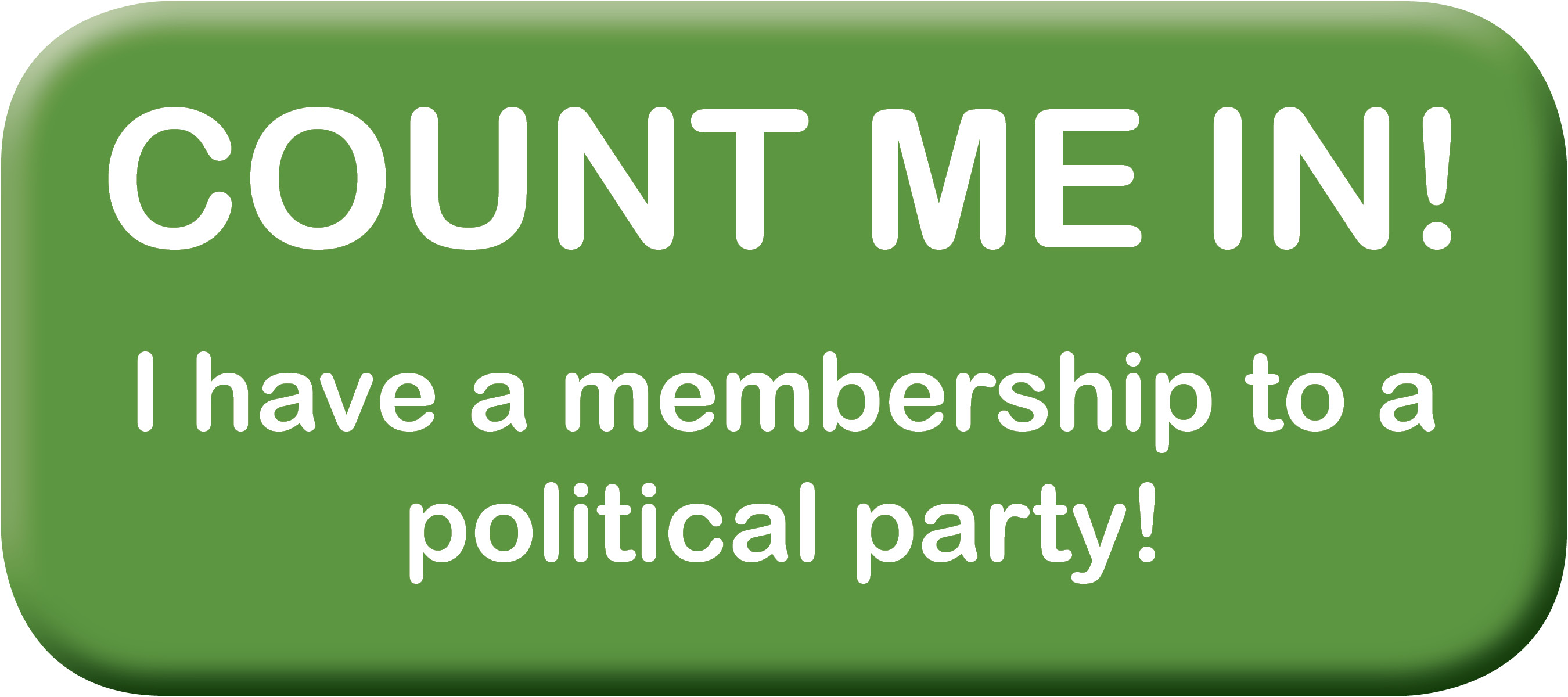 PCE_button_count_me_in_I_have_a_membership_to_a_political_party.jpg