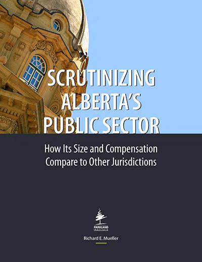 Scrutinizing Alberta's Public Sector