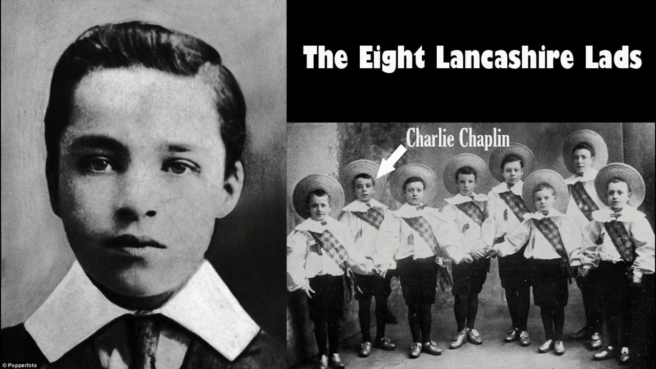 Charlie Chaplin - Eight Lancashire Lads