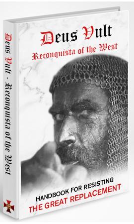 Deus Vult Reconquista of the West