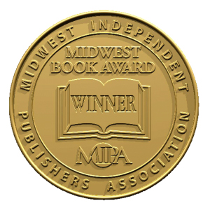 2016 Midwest Book Award--Winner