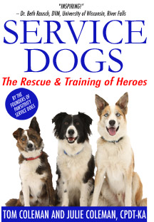 Service Dogs by Tom and Julie Coleman, CPDT-KA